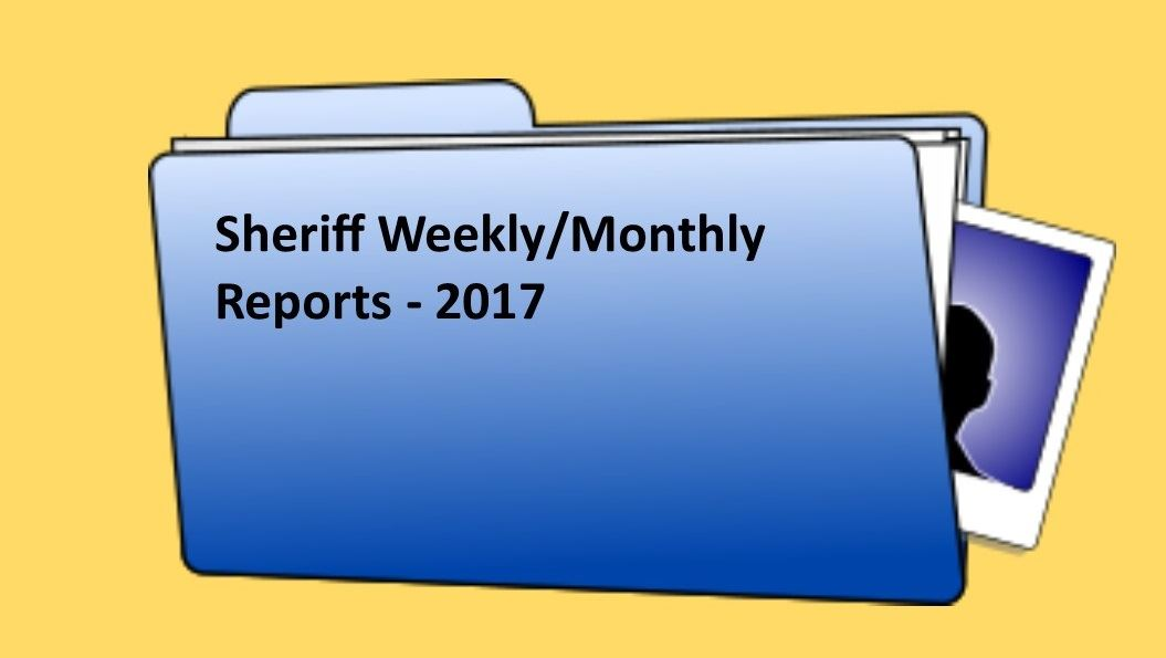 Sheriff Weekly Reports - 2017