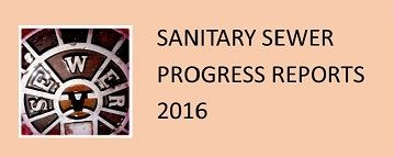Sanitary Sewer Progress Reports 2016 updated