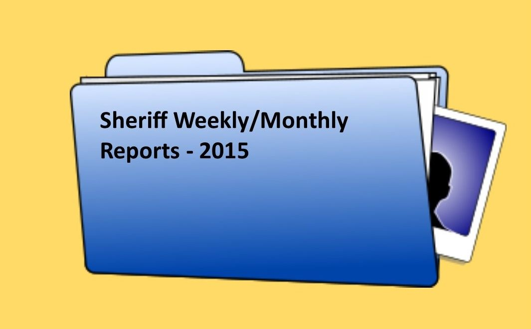 Sheriff Weekly Reports - 2015