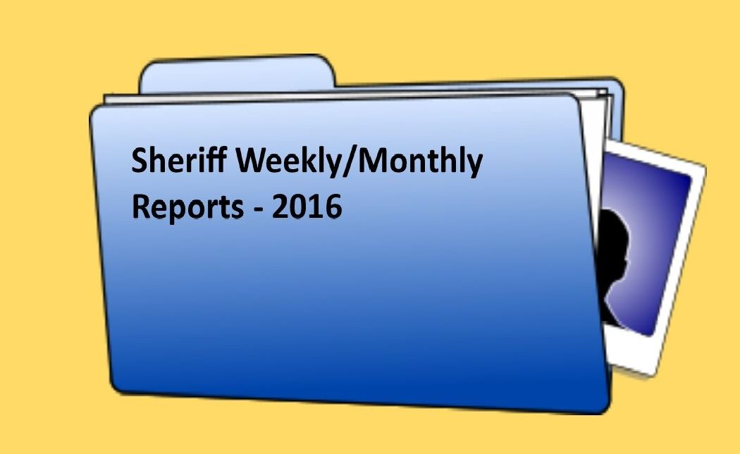 Sheriff Weekly Reports - 2016